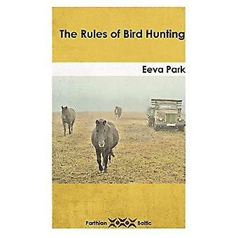 The Rules of Bird Hunting