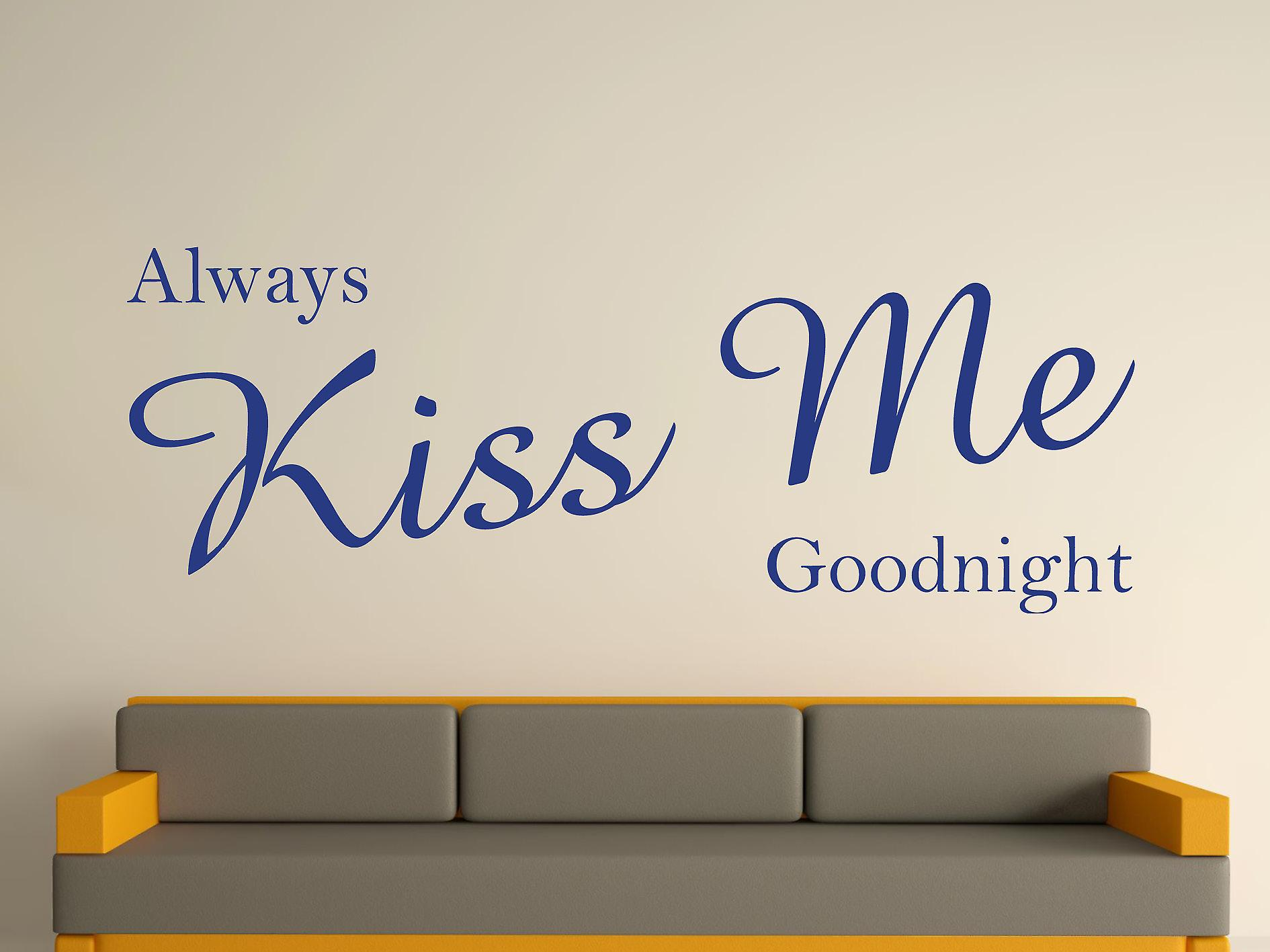 Always Kiss Me Goodnight Wall Art Sticker - Azure
