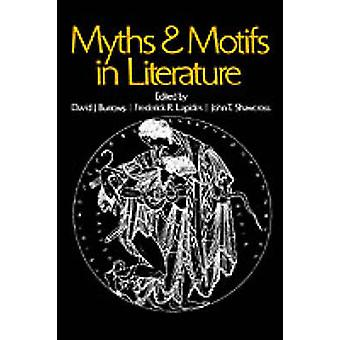 Myths and Motifs in Literature by Burrows & David J.
