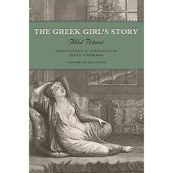 Die griechische Mädchen Geschichte von Prevost & Abbe