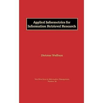Applied Informetrics for Information Retrieval Research by Wolfram & Dietmar