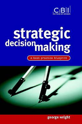 Strategic Decision Making by Wright