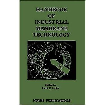 Handbook of Industrial Membrane Technology by Porter & Mark C.