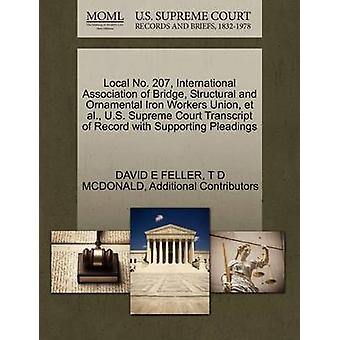 Local No. 207 International Association of Bridge Structural and Ornamental Iron Workers Union et al. U.S. Supreme Court Transcript of Record with Supporting Pleadings by FELLER & DAVID E
