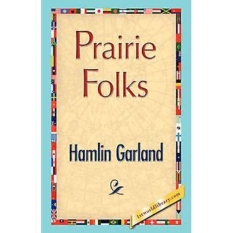 Prairie folk genom Garland & Hamlin