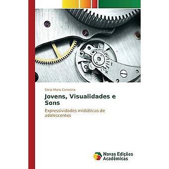 Jovens Visualidades e Sons by Carmona Stela Maris