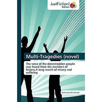 MultiTragedies Novel by Ahmed & Mahmoud Ali