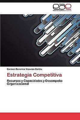 Estrategia Competitiva by Ynzunza Corts voitureHommes Berenice