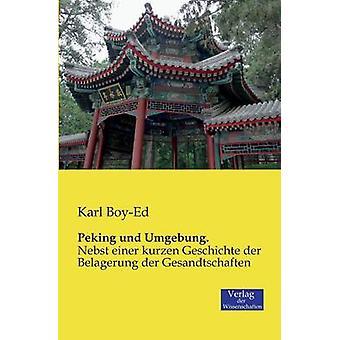 Peking und Umgebung. by BoyEd & Karl