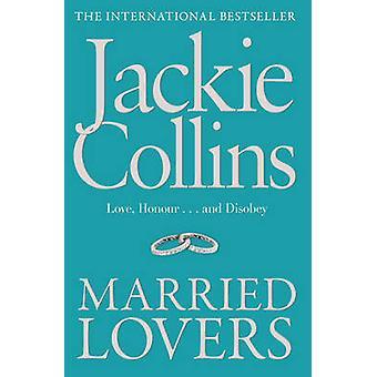 Amantes casados (re-edição) por Jackie Collins - livro 9781849834230