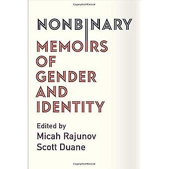 Nonbinary: Memoarer, kön och identitet