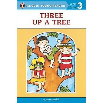Three Up a Tree - Level 2 by James Marshall - 9780140370034 Book