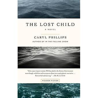 The Lost Child by Caryl Phillips - 9781250094650 Book