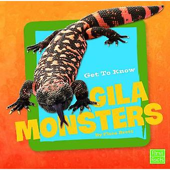 Get to Know Gila Monsters by Flora Brett - 9781491422458 Book