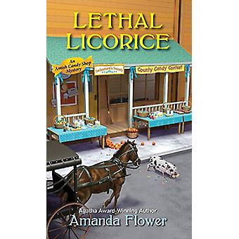 Lethal Licorice by Amanda Flower - 9781496706416 Book