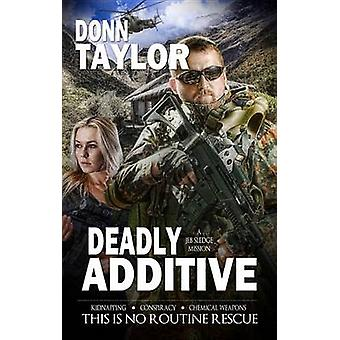Deadly Additive by Donn Taylor - 9781611161878 Book