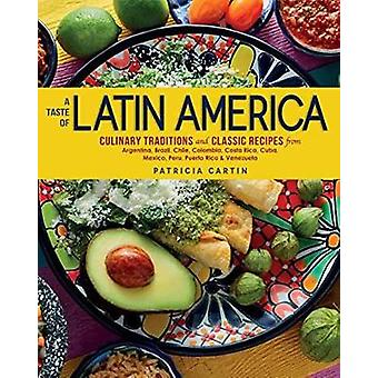 A Taste Of Latin America by Patricia Cartin - 9781623545215 Book