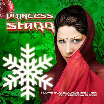 Księżniczka Starr - I Love You Sounds Better na Wigilię Bożego Narodzenia USA import