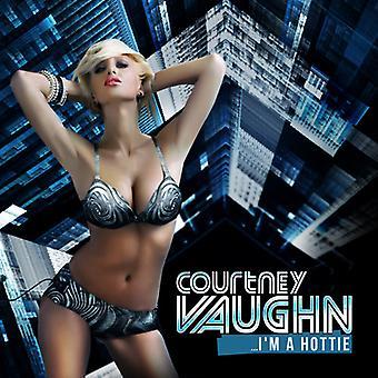 Courtney Vaughn - eu sou uma importação EUA Hottie [CD]