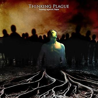 Thinking Plague - Hoping Against Hope [CD] USA import
