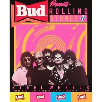 The Rolling Stones Bud Presents Steel Wheels Poster
