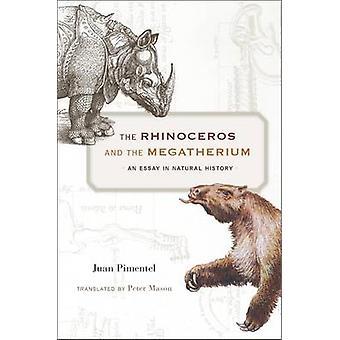 O rinoceronte e o Megatério - um ensaio em História Natural pela Ju