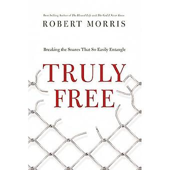 Truly Free by Robert Morris - 9780718035808 Book