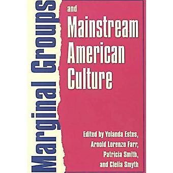 Les groupes marginaux et la Culture américaine dominante par Yolanda Estes - et