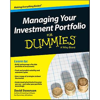 Managing Your Investment Portfolio For Dummies (UK Edition) by David