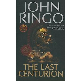 Den sista Centurion av John Ringo - 9781439132913 bok