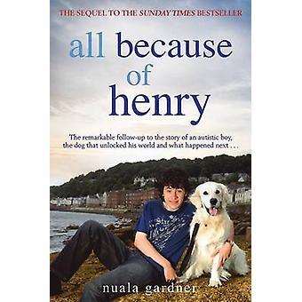 Tout cela parce que Henry par Nuala Gardner - livre 9781845027070