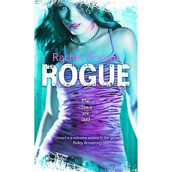 Rogue (Library ed) by Rachel Vincent - 9780778303404 Book