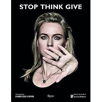 Stop Think Give by Fabrizio Ferri - 9780847846979 Book