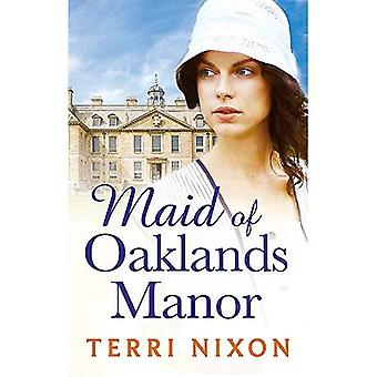 Maid of Oaklands Manor (Oaklands Manor Trilogy 1)