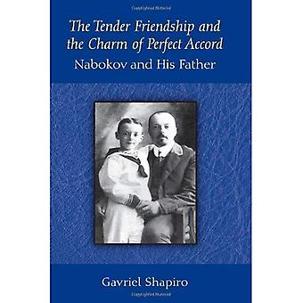 The Tender Friendship and the Charm of Perfect Accord: Nabokov and His Father
