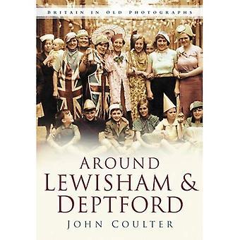 Around Lewisham and Deptford in Old Photographs (In Old Photographs) (In Old Photographs)