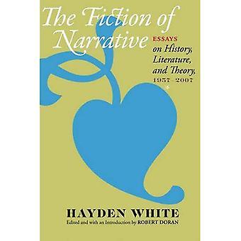 De fictie van het verhaal: Essays over literatuur, geschiedenis en theorie, 1957--2007