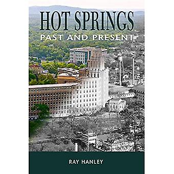 Hot Springs: Past and Present