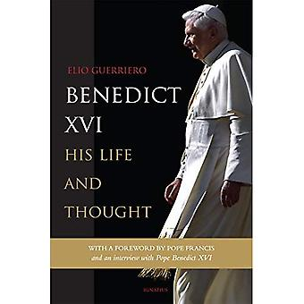 Benedict XVI: His Life and � Thought