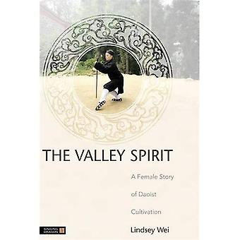 The Valley Spirit: A Female Story of Daoist Cultivation
