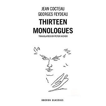 Cocteau & Feydeau: Thirteen Monologues (Oberon Classics)