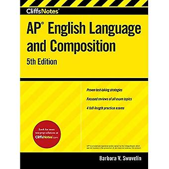 CliffsNotes AP English Language and Composition. 5th Edition