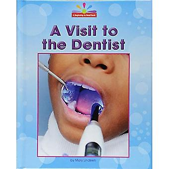 A Visit to the Dentist (Beginning-To-Read, Read and� Discover - Community Places)