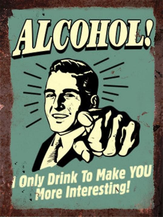 Vintage Metal Wall Sign - Alcohol!
