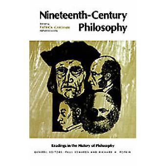 NineteenthCentury Philosophy by Gardiner & Patrick L.