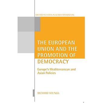 La Unión Europea y la promoción de la democracia de Youngs y Richard