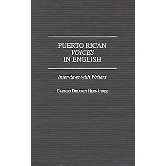 Portoricains voix en anglais entrevues avec des auteurs par Hernandez & Carmen Delores