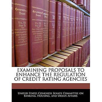 دراسة مقترحات لتعزيز تنظيم وكالات تصنيف الائتمان من لجنة مجلس الشيوخ الكونغرس في الولايات المتحدة
