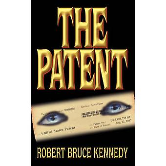 Het octrooi door Kennedy & Robert Bruce
