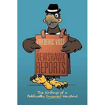 The Newshawk Reports: The Writings of a Politically Incorrect Newsbird